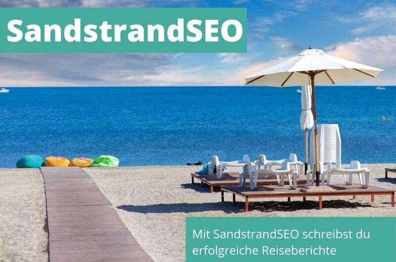 SandstrandSEO mit großen Vorteil für Reise-Blogger
